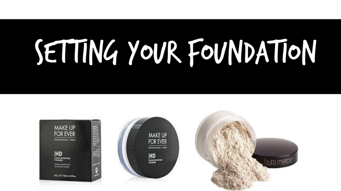 setting your foundation