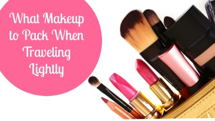 makeup tips for traveling lightly